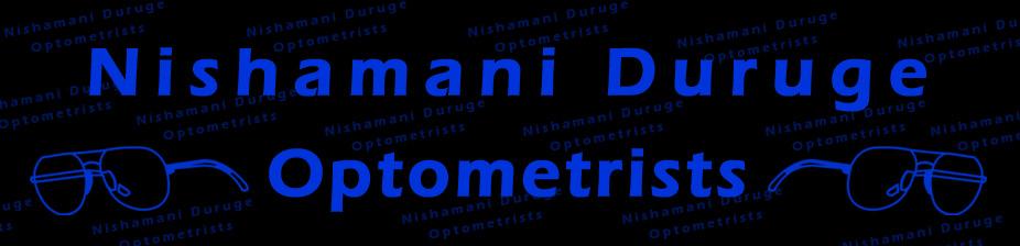 Nishamani Duruge Optometrists